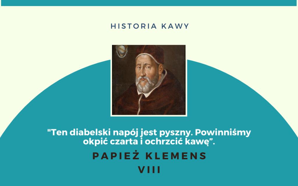 papież klemens historia kawy